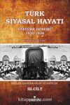 Türk Siyasal Hayatı - III Atatürk Dönemi 1920-1938