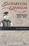 Slovakya'da Osmanlılar (Türk Uyvar) 1663-1685