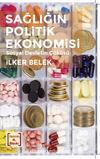 Sağlığın Politik Ekonomisi & Sosyal Devletin Çöküşü