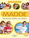 Madde & Heyecan Verici 24 Deney