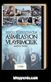 Doğu Türkistan'da Asimilasyon ve Ayrımcılık