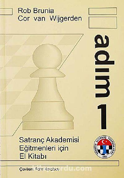 Satranç Akademisi Eğitmenler İçin El Kitabı Adım 1