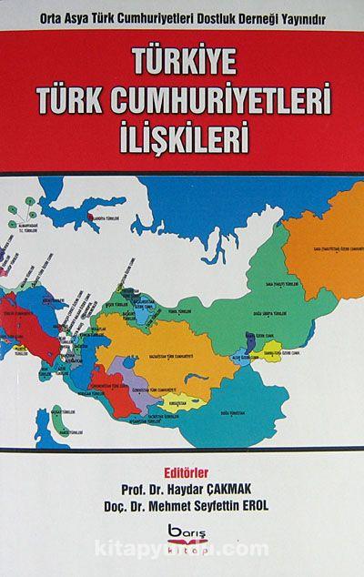 Türkiye Türk Cumhuriyetleri İlişkileri