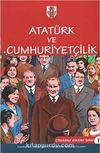 Atatürk ve Cumhuriyetçilik / Çizgilerle Atatürk -1