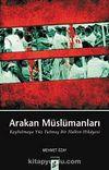 Arakan Müslümanları & Kaybolmaya Yüz Tutmuş Bir Halkın Hikayesi
