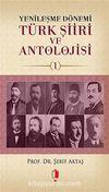 Yenileşme Dönemi Türk Şiiri ve Antolojisi -1