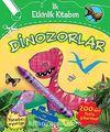 Dinozorlar / İlk Etkinlik Kitabım
