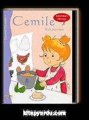 Cemile Kek Pişiriyor (Çıkartmalı Aktivite)