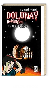 Dolunay Dedektifleri 3 / Mumya Dükkanı