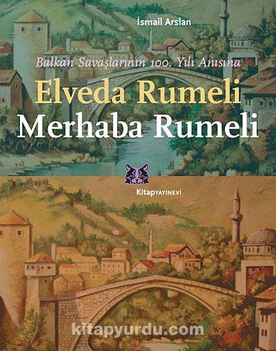 Elveda Rumeli Merhaba Rumeli