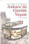 İkinci Dünya Savaşı Yıllarında Ankara'da Günlük Yaşam