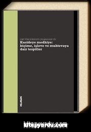 Kasideye Medhiye: Biçime, İşleve ve Muhtevaya Dair Tespitler & Eski Türk Edebiyatı Çalışmaları VIII