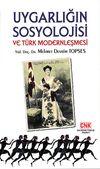 Uygarlığın Sosyolojisi ve Türk Modern Sosyolojisi
