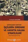 Küreselleşme Sürecinde İşçilerin Direnme ve Hayatta Kalma Stratejileri: Denizli Tekstil İşçileri Örneği