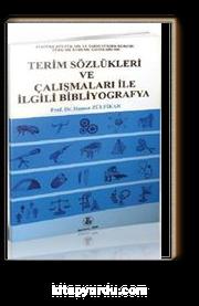 Terim Sözlükleri ve Çalışmaları İle İlgili Bibliyografya
