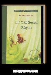 Bir Yaz Gecesi Rüyası / Çocuklar İçin Dünya Edebiyatı