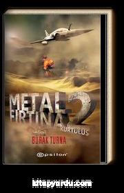 Kurtuluş - Metal Fırtına 2