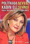 Politikada Kadın Eli / Kadın Seçmen Geliyor! (1996-2007)