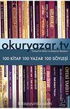 Okuryazar.tv & 100 Kitap - 100 Yazar - 100 Söyleşi
