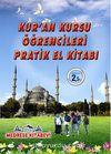 Kur'an Kursu Öğrencileri Pratik El Kitabı