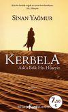 Kerbela (Cep Boy) & Aşk'a Bela: Hz. Hüseyin