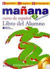 Manana 3 Libro del Alumno B1 +CD (İspanyolca Orta Seviye Ders Kitabı +CD)