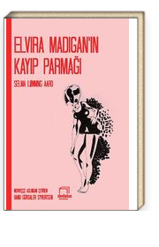 Elvira Madigan'ın Kayıp Parmağı