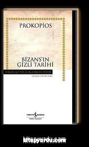 Bizans'ın Gizli Tarihi (Ciltli)
