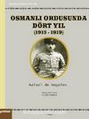Osmanlı Ordusunda Dört Yıl (1915-1919)