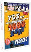 YGS'den Önce Çözülmesi Gereken 1000 Soru Felsefe
