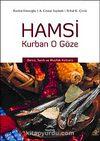 Hamsi Kurban O Göze & Deniz, Tarih ve Mutfak Kültürü