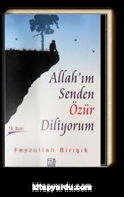 Allah'ım Senden Özür Diliyorum
