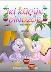 İki Küçük Dinozor & Doğa Dostu