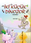 İki Küçük Dinozor & Hokkabaz