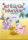 İki Küçük Dinozor & Kumdan Kale