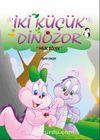 İki Küçük Dinozor & Minik Böcek