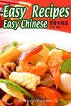 Easy Recipes Easy Chinese (Çince Okuma-Çin Yemekleri)