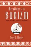 Meraklılar için Budizm & Temel Sorulara Doyurucu Cevaplar