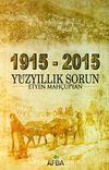 1915-2015 Yüzyıllık Sorun