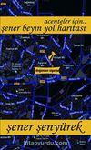 Şener Beyin Yol Haritası & Acenteler İçin