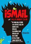 İsmail & Hal ve Gidişat: Zayıf