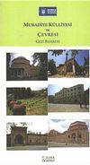 Muradiye Külliyesi ve Çevresi (Gezi Rehberi)
