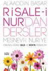 Risale-i Nur'dan Dersler & Mesnevi-i Nuriye Onuncu Risale Şule ve Nokta Risaleleri