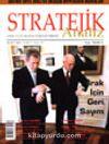 Stratejik Analiz Mart 2003 - Cilt:3 Sayı: 35