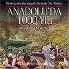 Anadolu'da 1000 Yıl (VCD)