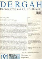 Dergah Edebiyat Sanat Kültür Dergisi / Mart, Sayı 181, Cilt XVI