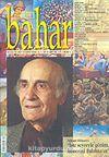 Sayı:85 Mart 2005 / Berfin Bahar/Aylık Kültür, Sanat ve Edebiyat Dergisi