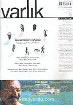Varlık Aylık Edebiyat ve Kültür Dergisi / Nisan 2005