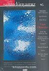 Sanat Dünyamız Üç Aylık Kültür ve Sanat Dergisi Sayı: 95 Yaz 2005