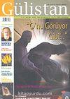 Gülistan/İlim Fikir ve Kültür Dergisi Sayı:55 Temmuz 2005